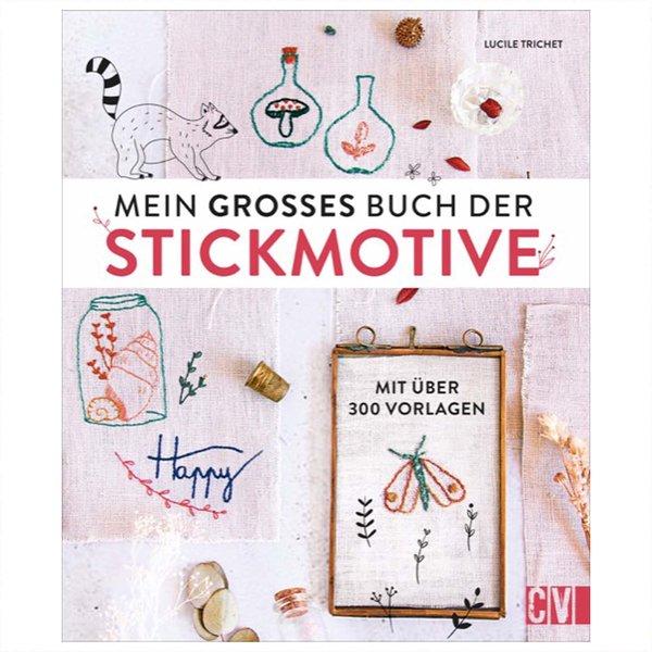 Christophorus Verlag Mein großes Buch der Stickmotive