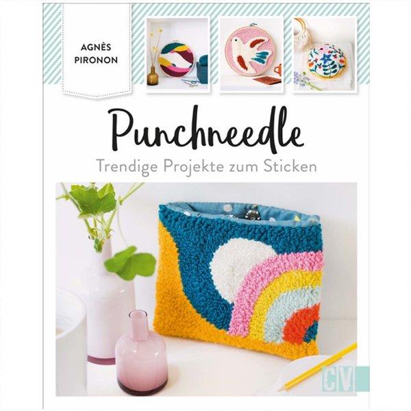Christophorus Verlag Punchneedle - Trendige Projekte zum Sticken