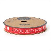 hotex Band Für die beste Mama rot-creme 15mm 2m