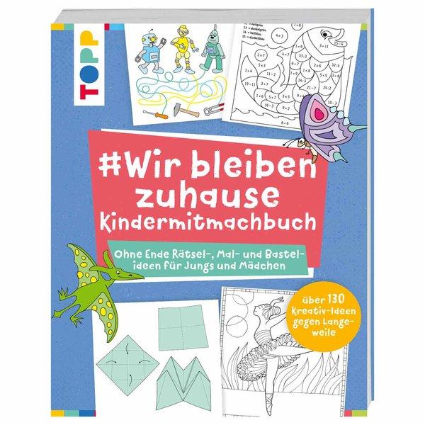 TOPP #Wir bleiben zuhause - Kindermitmachbuch