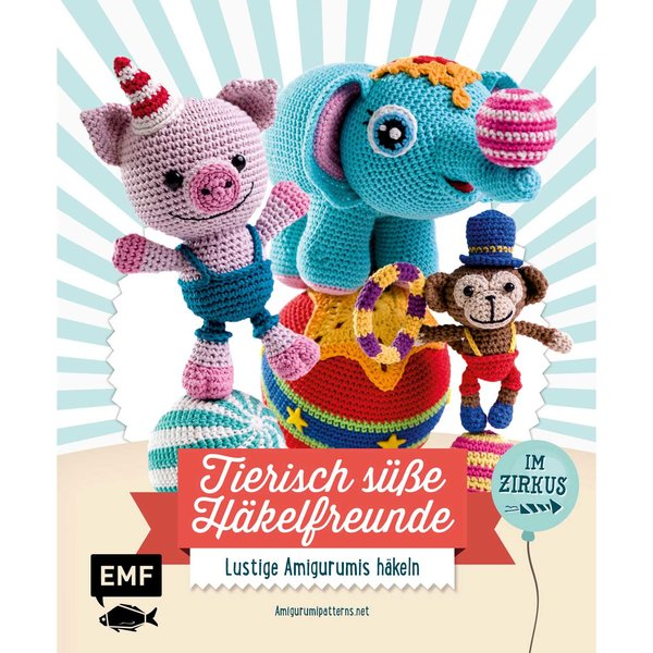 EMF Tierisch süße Häkelfreunde im Zirkus