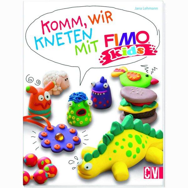 Christophorus Verlag Komm, wir kneten mit FIMO kids